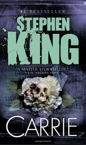 Carrie was Stephen King's first published book.